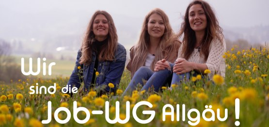 Die Job-WG Allgäu: 30 Jobs, 30 Allgäuer Unternehmen und 3 Jobhopperinnen.  Pia, Lauri und Laura.  © Allgäu GmbH
